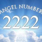 エンジェルナンバー「2222」に込められたあなたへのメッセージ